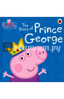 The Story of Prince George george and the big bang