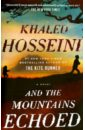 Hosseini Khaled And the Mountains Echoed