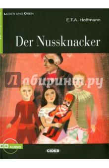 Der Nussknacker (+CD) сапоги quelle der spur 1013540