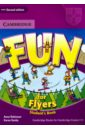 Robinson Anne, Saxby Karen Fun for Flyers. Student's Book robinson anne saxby karen fun for flyers student s book