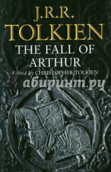 The Fall of Arthur the silmarillion