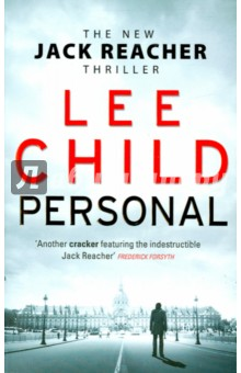 Personal (Jack Reacher 19) child l jack reacher never go back a novel dell mass marke tie in edition