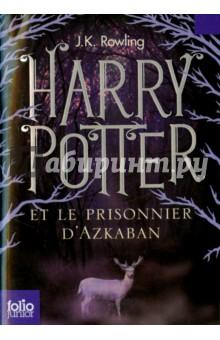 Harry Potter et le prisonnier d'Azkaban от Лабиринт