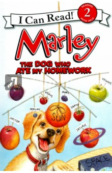 Marley. The Dog Who Ate My Homework (Level 2)