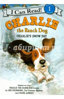 Charlie the Ranch Dog. Charlie's Snow Day. Level 1