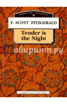 Tender is the Night = Ночь нежна fitzgerald francis scott tender is the night