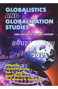 Globalistics and Globalization Studies: Big History & Global History global studies