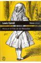 Carroll Lewis Alicia en el Pais de las Maravillas