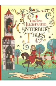Usborne Illustrated Canterbury Tales (retold) an illustrated history of britain