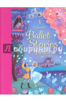 Usborne Ballet Stories for Bedtime  цена и фото