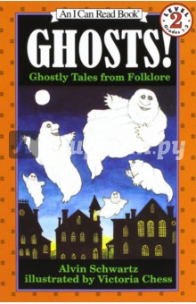 Ghosts!: Ghostly Tales from Folklore (Level 2) киплинг р plain tales from the hills простые рассказы с гор