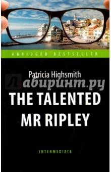 Талантливый мистер Рипли = The Talented Mr Ripley патриция хайсмит мистер рипли под землей игра мистера рипли комплект из 2 книг