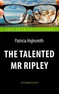 Талантливый мистер Рипли = The Talented Mr Ripley