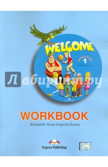Welcome-1 Workbook. Beginner. Рабочая тетрадь global elementary coursebook with eworkbook pack
