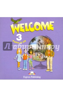 Welcome 3. Pupil's Audio CD (для работы дома) welcome starter a class cd для занятий в классе cd