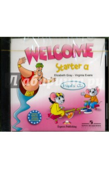 Welcome. Starter a. Pupil's CD gray e welcome starter a pupil s book