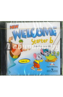 Welcome. Starter b. Beginner (CD) welcome starter a class cd для занятий в классе cd