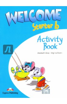 Welcome Starter b. Activity Book welcome starter a class cd для занятий в классе cd