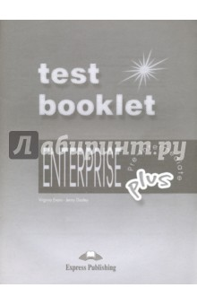 Enterpise Plus. Pre-Intermediate. Test Booklet + Key enterprise plus grammar book pre intermediate