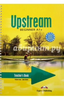 Upstream Beginner A1+. Teacher's Book upstream beginner a1 workbook key