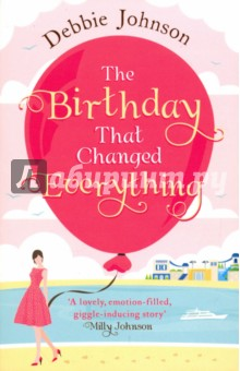 The Birthday That Changed Everything what she left