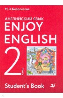 Английский язык. Enjoy English. 2 класс. Учебник. ФГОС  учебники дрофа английский с удовольствием 11 класс учебник enjoy english