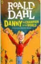 Dahl Roald Danny the Champion of World