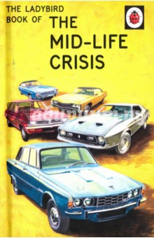 купить Ladybird Book of the Mid-Life Crisis недорого
