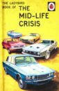 Ladybird Book of the Mid-Life Crisis,