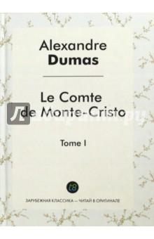 Le Comte de Monte-Cristo Т. 1