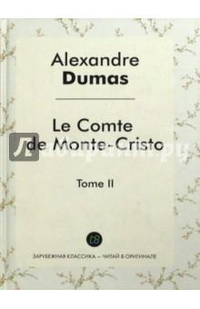 Le Comte de Monte-Cristo. Tome 2 a dumas le comte de monte cristo tome 3