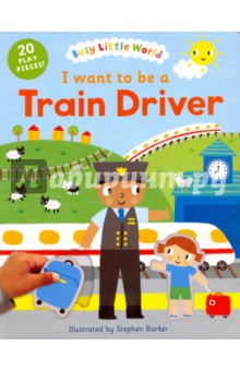 Busy Little World. I Want to Be a Train Driver postman pig and his busy neighbors