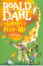 The Giraffe and the Pelly and Me, Dahl Roald
