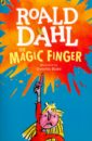 Dahl Roald The Magic Finger цена и фото