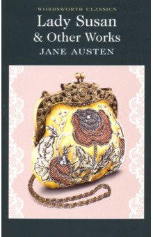 Lady Susan & Other Works austen j lady susan
