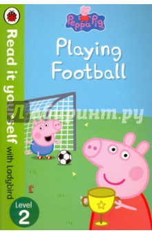 Peppa Pig. Playing Football oxford reading tree read with biff chip and kipper reading skills activity book