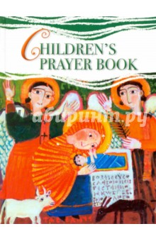 Children's Prayer Book. На английском языке youcat youth prayer book