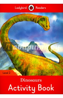 Dinosaurs. Activity Book. Level 2 doctor panda activity book ladybird readers starter level b