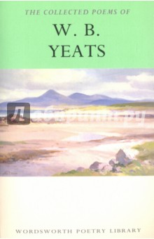 The Collected Poems of W. B. Yeats new england textiles in the nineteenth century – profits