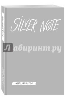 Silver Note. Креативный блокнот с серебряными страницами silver note креативный блокнот с серебряными страницами мяг обл а5 192 стр