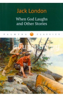 When God Laughs and Other Stories clarke s the ladies of grace adieu and other stories