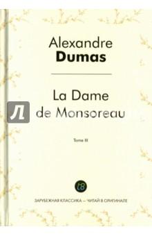 La Dame de Monsoreau. Tome 3