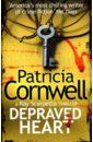 лучшая цена Cornwell Patricia Depraved Heart. A Key Scarpetta Thriller