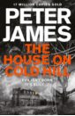 James Peter The House on Cold Hill