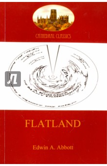 Flatland - a romance of many dimensions the comedy of errors