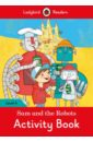 Morris Catrin Sam and the Robots. Activity Book все цены