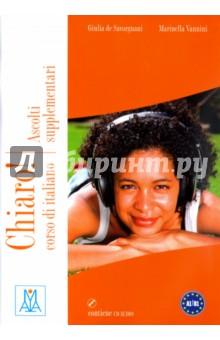 chiaro ascolti supplementari cd Chiaro! Ascolti supplementari (+CD)