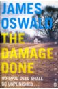 Oswald James The Damage Done