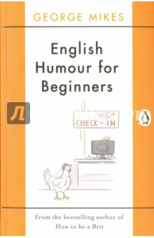 English Humour for Beginners the role of absurdity within english humour