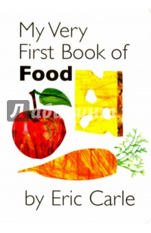 My Very First Book of Food my first book about food